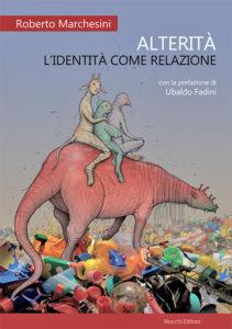 """Copertina di """"Alterità"""", Roberto Marchesini (2016)."""
