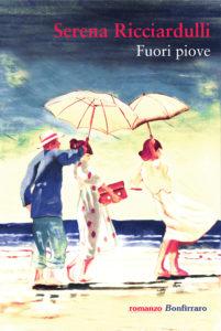 Fuori piove - Serena Ricciardulli