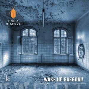 Wake Up Gregor